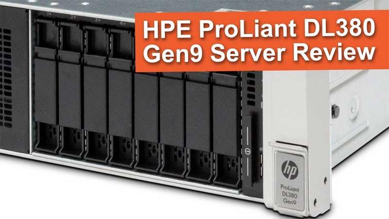 بررسی سرور HPE ProLiant DL380 Gen9