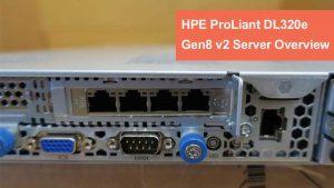 نقدر و بررسی سرور HPE ProLiant DL320e Gen8 V2