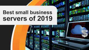 بهترین سرورهای تجاری کوچک 2019