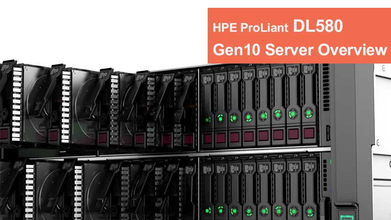 نقد و بررسی سرور HPE ProLiant DL580 Gen10
