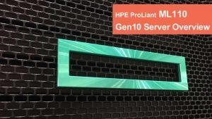 بررسی سرور HPE ProLiant ML110 Gen10