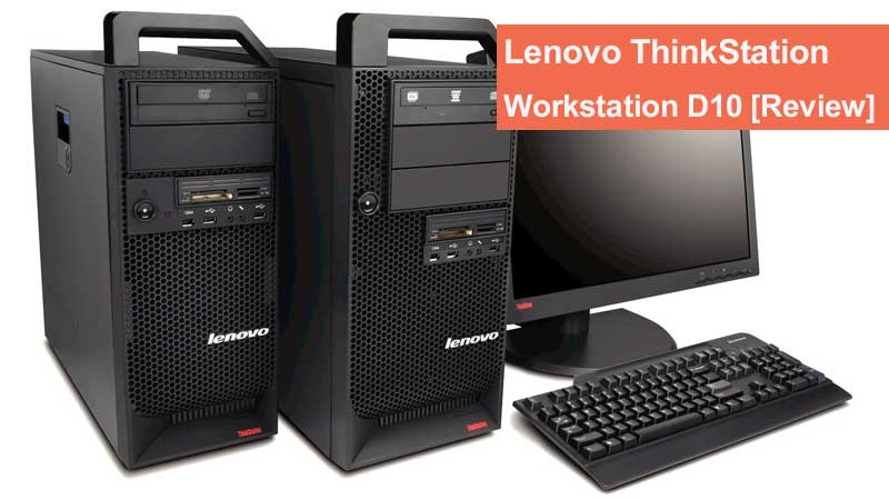 ورک استیشن لنوو مدل Lenovo ThinkStation D10