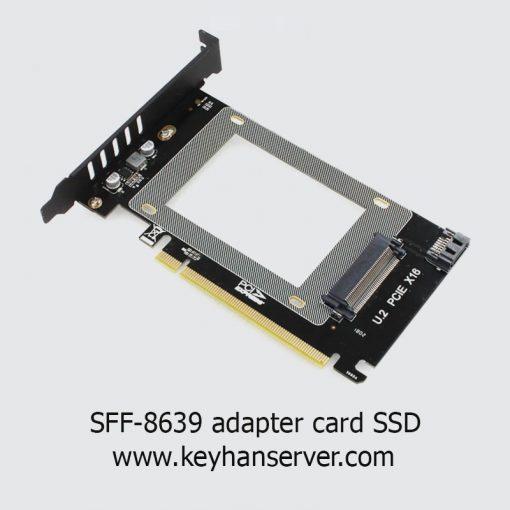کارت اتصال هارد SSD و HDD به سرور U2 PCIE X16